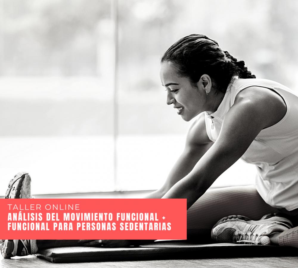 Análisis del Movimiento Funcional + Funcional para personas sedentarias